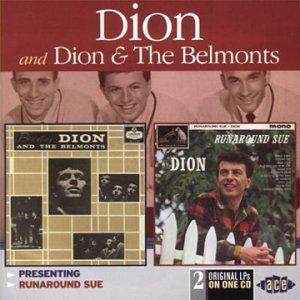 PRESENTING DION & THE BELMONTS/RUNAROUND SUE - DION & BELMONTS - DOOWOP CD, ACE