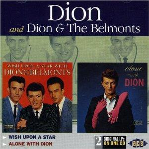 WISH UPON A STAR/ALONE WITH DION - DION  & BELMONTS - DOOWOP CDs, ACE