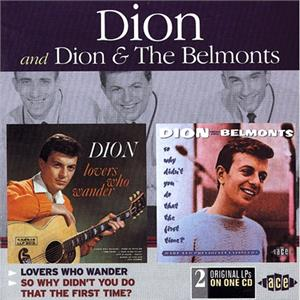 Lovers Who Wander - So Why Didn't You Do That The First Time - Dion - DOOWOP CD, ACE