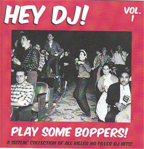 HEY DJ PLAY SOME BOPPERS! VOL 1 - VARIOUS - 50's Rockabilly Comp CDs, HDR