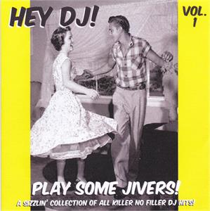 HEY DJ PLAY SOME JIVERS VOL 1 - VARIOUS - 1950'S COMPILATIONS CD, HDR