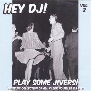 HEY DJ PLAY SOME JIVERS VOL 2 - VARIOUS - 1950'S COMPILATIONS CDs, HDR