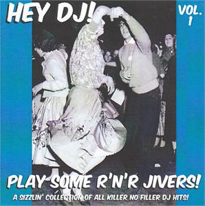 HEY DJ PLAY SOME R'N'R JIVERS! VOL 1 - VARIOUS - 1950'S COMPILATIONS CDs, HDR