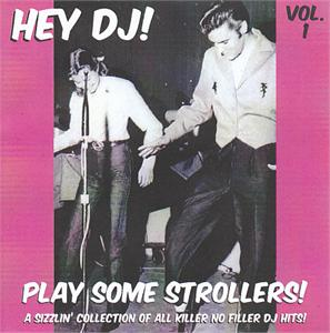 HEY DJ PLAY SOME STROLLERS VOL 1 - VARIOUS - 1950'S COMPILATIONS CDs, HDR
