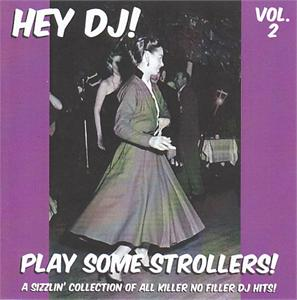 HEY DJ PLAY SOME STROLLERS VOL 2 - VARIOUS - 1950'S COMPILATIONS CDs, HDR