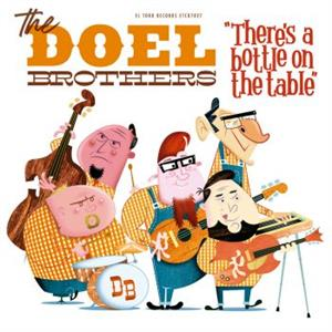 Theres a bottle on the table - DOEL BROTHERS - NEO ROCKABILLY CD, EL TORO
