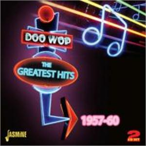 Doo Wop: The Greatest Hits - 1957-60 (2CD'S) - VARIOUS ARTISTS - DOOWOP CD, JASMINE