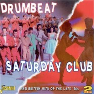 Drumbeat/Saturday Club - And British Hits of the Late '50s (2 CD's) - Various Artists - BRITISH R'N'R CDs, JASMINE
