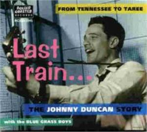 TENNESSEE TO TAREE - JOHNNY DUNCAN & BLUEGRASS BOYS - 50's Artists & Groups VINYL, ROLLERCOASTER