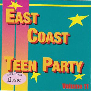 EAST COAST TEEN PARTY VOL11 - VARIOUS - SALE CDs, EAST COAST
