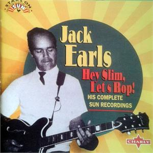 HEY SLIM LETS BOP - JACK EARLS - 50's Artists & Groups CD, CHARLY
