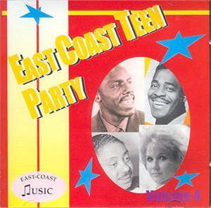 EAST COAST TEEN PARTY VOL 4 - VARIOUS - 1950'S COMPILATIONS CDs, EAST COAST