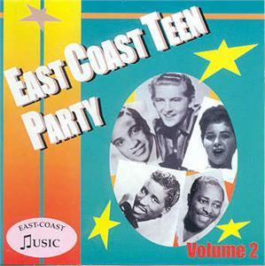 EAST COAST TEEN PARTY VOL 2 - VARIOUS ARTISTS - 1950'S COMPILATIONS CD, EAST COAST