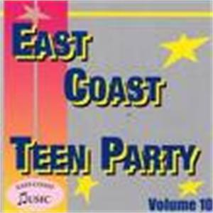EAST COAST TEEN PARTY VOL10 - VARIOUS - 1950'S COMPILATIONS CDs, EAST COAST