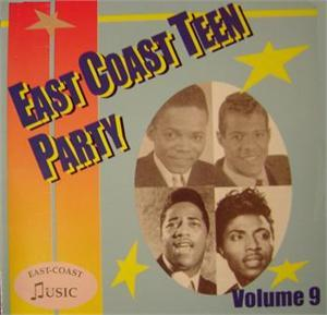 EAST COAST TEEN PARTY VOL 9 - VARIOUS - 1950'S COMPILATIONS CDs, EAST COAST