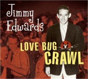 LOVE BUG CRAWL - JIMMY EDWARDS - 50's Artists & Groups CD, BEAR FAMILY