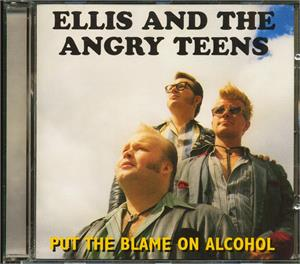 Put The Blame On Alcohol - Ellis & The Angry Teens - TEDDY BOY R'N'R CD, GOOFIN