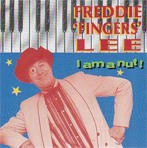 I AM A NUT - FREDDIE FINGERS LEE - TEDDY BOY R'N'R CD, ROCKHOUSE