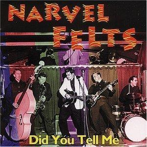 DID YOU TELL ME - NARVEL FELTS - 50's Artists & Groups VINYL, BEAR FAMILY