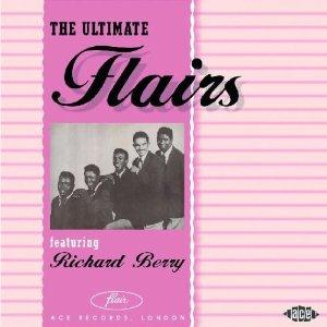 ULTIMATE FLAIRS Featuring Richard Berry - FLAIRS - DOOWOP CDs, ACE