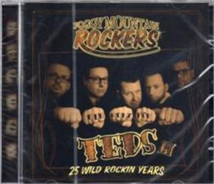 TEDS 25 WILD ROCKIN YEARS - FOGGY MOUNTAIN ROCKERS - New Releases CDs, PART