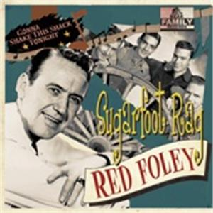 Sugarfoot Rag/Gonna Shake This Shack Tonight - RED FOLEY - 50's Artists & Groups CDs, BEAR FAMILY