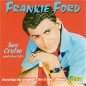 Sea Cruise and Other Hits - Frankie Ford - 50's Artists & Groups CD, JASMINE