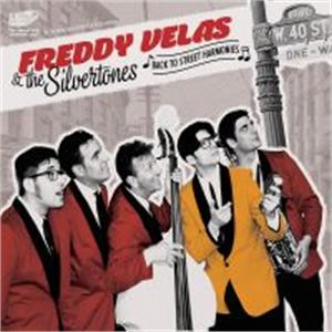 BACK TO STREET HARMONIES - FREDDY VELAS AND THE SILVERTONES - DOOWOP CDs, EL TORO