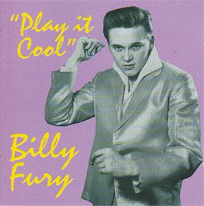 PLAY IT COOL - BILLY FURY - SALE CDs, PIC
