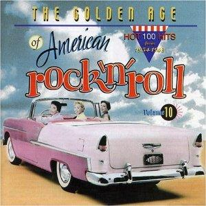 GOLDEN AGE OF AMERICAN R'N'R VOL10 - VARIOUS ARTISTS - 1950'S COMPILATIONS CD, ACE