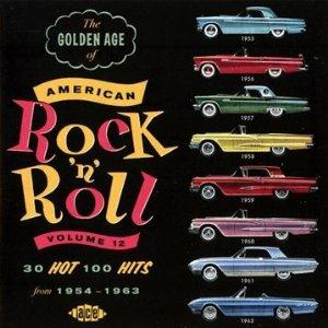 GOLDEN AGE OF AMERICAN R'N'R VOL 12 - VARIOUS - 1950'S COMPILATIONS CDs, ACE