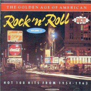GOLDEN AGE OF AMERICAN R'N'R VOL 2 - VARIOUS - 1950'S COMPILATIONS CDs, ACE