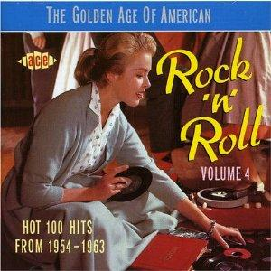 GOLDEN AGE OF AMERICAN R'N'R VOL 4 - VARIOUS - 1950'S COMPILATIONS CDs, ACE