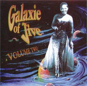 GALAXIE OF JIVE 2 - VARIOUS ARTISTS - 1950'S COMPILATIONS CD, CHEESECAKE