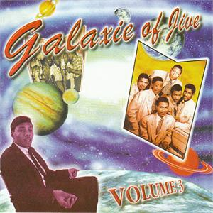 GALAXIE OF JIVE 3 - VARIOUS ARTISTS - 1950'S COMPILATIONS CD, CHEESECAKE