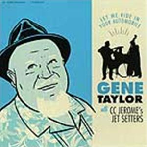 LET ME RIDE IN YOUR AUTOMOBILE - GENE TAYLOR - 50's Rhythm 'n' Blues VINYL, EL TORO