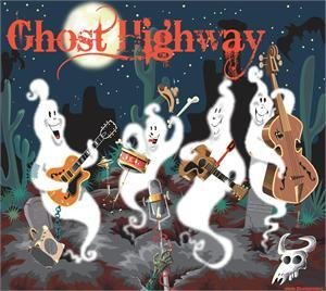 GHOST HIGHWAY - GHOST HIGHWAY - NEO ROCKABILLY CDs, OWN