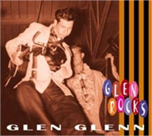 ROCKS - GLEN GLENN - 50's Artists & Groups CD, BEAR FAMILY