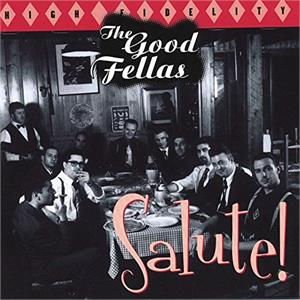 Salute - GOOD FELLAS - NEO ROCK 'N' ROLL CD, OWN