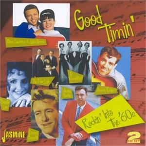 Good Timin' - Rockin' into The 60's - VARIOUS ARTISTS - 1950'S COMPILATIONS CD, JASMINE