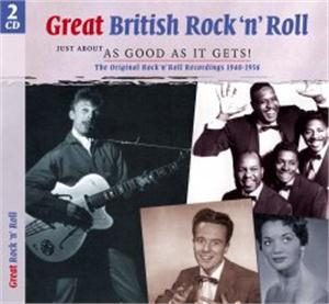 Great British Rock 'n Roll - Just About As Good As It Gets vol 1 (2 CDs) - Various - BRITISH R'N'R CDs, SMITH & CO