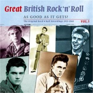Great British Rock 'n' Roll Vol 5 – Just about as good as it gets (2cds) - VARIOUS ARTISTS - BRITISH R'N'R CD, SMITH & CO