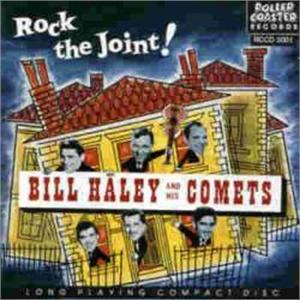 ROCK THE JOINT - BILL HALEY & COMETS - 50's Artists & Groups CDs, ROLLERCOASTER
