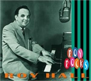 ROCKS - ROY HALL - 50's Artists & Groups CDs, BEAR FAMILY