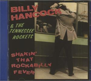SHAKIN THAT ROCKABILLY FEVER - BILLY HANCOCK - NEO ROCKABILLY CD, BLUELIGHT