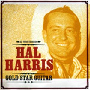 GOLD STAR GUITAR - HAL HARRIS - 50's Artists & Groups CD, EL TORO