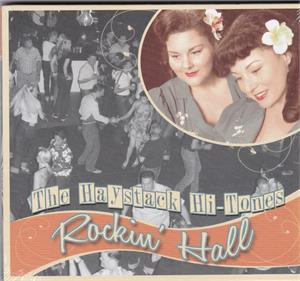 ROCKIN HALL - HAYSTACK HI-TONES - HILLBILLY CD, BARTS GARAGE