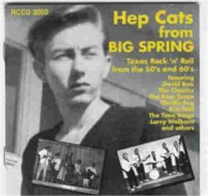 HEP CATS FROM BIG SPRING - VARIOUS - 1950'S COMPILATIONS CDs, ROLLERCOASTER