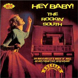 HEY BABE, THE ROCKIN SOUTH (EXCELLO) - VARIOUS ARTISTS - 50's Rhythm 'n' Blues CD, ACE