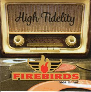 HIGH FIDELITY - FIREBIRDS - New Releases CDs, ROCKVILLE